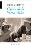 Cartea De La Vama Veche - Cristian Pepino