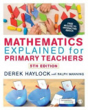 Mathematics Explained for Primary Teachers, Paperback