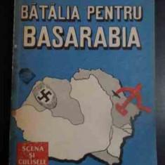 Batalia Pentru Basarabia - Valeriu Florin Dobrinescu ,543323