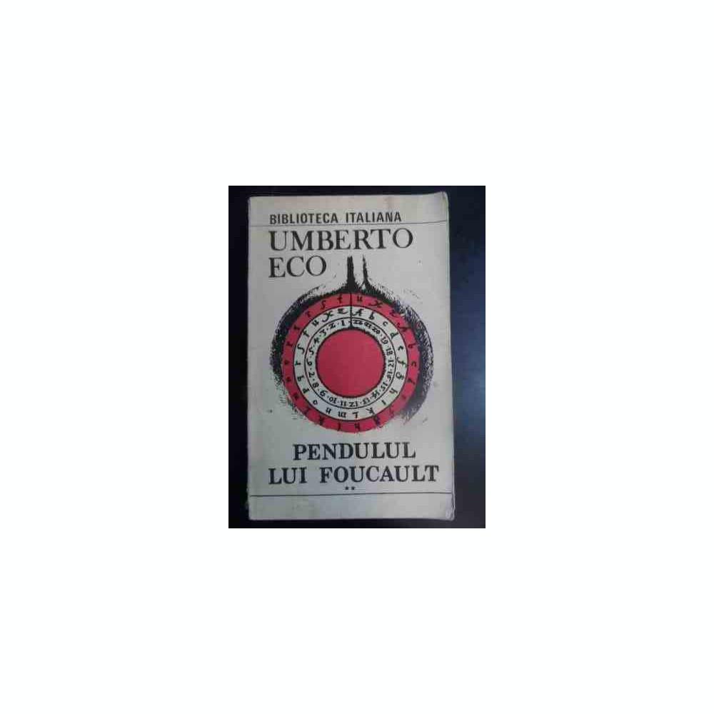Pendulul Lui Foucault Vol1 Umberto Eco 540628 Arhiva