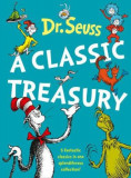 Dr. Seuss: A Classic Treasury, Hardcover