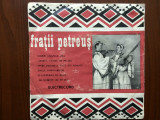 "fratii petreus voce si vioara disc single 7"" vinyl muzica populara folclor oas"