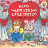 Happy Valentine's Day, Little Critter!, Paperback