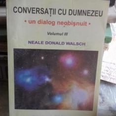 Conversatii cu Dumnezeu-Un dialog neobisnuit (vol III)