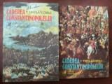 Caderea Constantinopolului- Vintila Corbul
