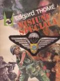 Edgard Thome - Misiune speciala, Alta editura