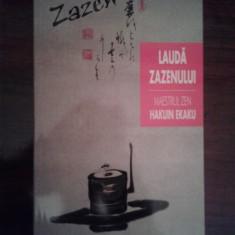 Hakuin Ekaku - Lauda Zazenului