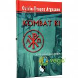 Kombat Ki - OvidiU-Dragos Argesanu
