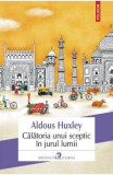 Calatoria unui sceptic in jurul lumii - Aldous Huxley