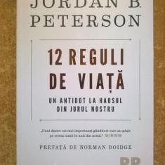Jordan B. Peterson - 12 reguli de viata
