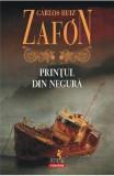 Printul din negura ed.2017 - Carlos Ruiz Zafon, Carlos Ruiz Zafon