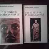 J. P.  Vernant - Mit si gandire in Grecia antica, Mit si religie in Grecia