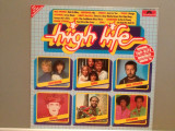HIGH LIFE – VARIOUS ARTISTS (1981/POLYDOR/RFG) - Vinil/Vinyl/Impecabil (NM)