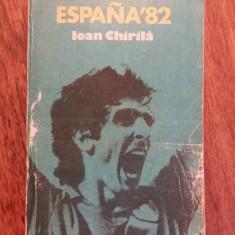 Espana 82 - Ioan Chirila / R2P5S