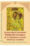 Icoana Maicii Domnului Indrumatoarea de la Manastirea Neamt. Istoria si acatistul