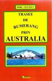 Trasee de bumerang prin Australia - Doru Ciucescu