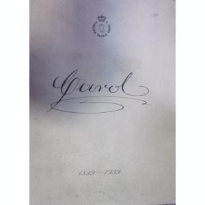 DIN VIATA REGELUI CAROL I 1839-1939 . MARTURII SI DOCUMENTE CULESE DE AL. TZIGARA-SAMURCAS (1939)