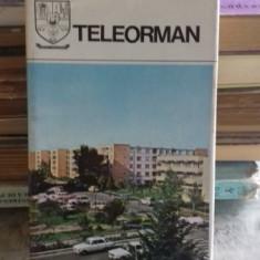 DIN COLECTIA JUDETELE PATRIEI - JUDETUL TELEORMAN. MONOGRAFIE