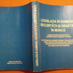 Legislatia In Domeniul Securitatii Si Sanatatii In Munca -I.N.C.D.P.M. Bucuresti, Alta editura