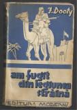 I.Dooty / AM FUGIT DIN LEGIUNEA STRAINA - editie 1942