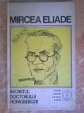 Mircea Eliade - Secretul doctorului Honigberger {Proza fantastica 2}, Mircea Eliade