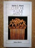 Horia C. Matei – O istorie a lumii antice