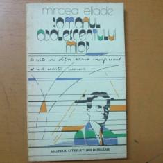 Mircea Eliade Romanul adolescentului miop Bucuresti 1988