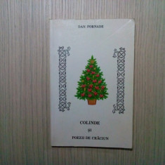 COLINDE si POEZII DE CRACIUN - Dan Fornade - Montreal Canada, 1987, 137 p.