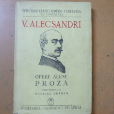 Vasile Alecsandri Opere alese proza Bucuresti 1941 Gabriel Dragan