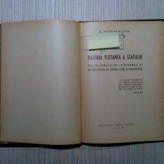 DATORIA FLOTANTA A STATULUI - Nicolae N. Leon - Editura Bucovina, 1942, 104 p.