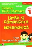 Limba si comunicare. Matematica - Clasa 1 - Teste de evaluare finala standard Daniela Berechet