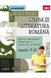 Limba romana - Clasele 9-10 - Pentru concursuri, olimpiade si Centre de excelenta - Camelia Gavrila, Mihaela Dobos