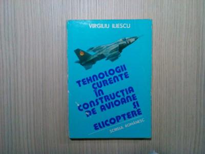 TEHNOLOGII CURENTE IN CONSTRUCTIA DE AVIOANE SI ELICOPTERE - Vol.I - V. Iliescu foto