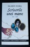 Salamon Juliska-Scrisorile unei mama (1935-1944).Destinul unei familii evreiești