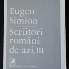 Eugen Simion - Scriitori români de azi (vol. III)