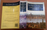 The Oxford Shakespeare. The Complete Works - General Editors Stanley Wells, Alta editura, William Shakespeare