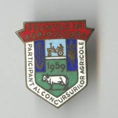 FRUNTAS in AGRICULTURA  Anul 1959 Participant al Conc Agricole Insigna SUPERBA, Romania de la 1950
