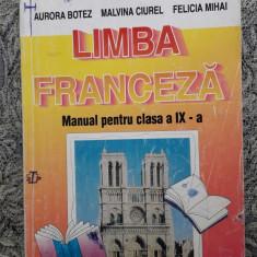 LIMBA FRANCEZA CLASA  A IX A -BOTEZ , CIUREL , MIHAI