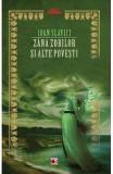 Zana Zorilor si alte povesti - Ioan Slavici, Ioan Slavici