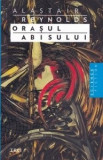 Alastair Reynolds - Orașul abisului