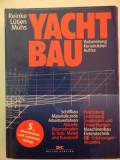 Yacht Construcție. Echipare Inginerie mecanică. Inginerie electrică.-Kurt Reinke,Joachim F.Muhs,1999,limba germana