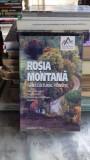 ROSIA MONTANA. GHID CULTURAL TURISTIC