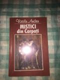 Mistici din carpati Vasile Andru autograf