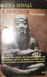 Cartea mayasa a mortilor de Paul Arnold