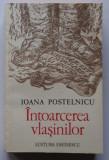 Ioana Postelnicu - Intoarcerea Vlasinilor