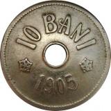 ROMANIA, 10 BANI 1905 * cod 66.7.18, Cupru-Nichel