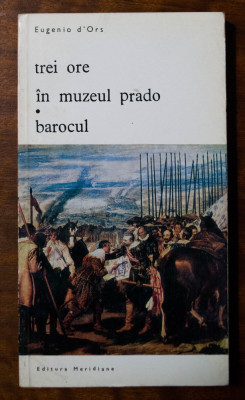 Eugenio d'Ors - Trei ore în Muzeul Prado/ Barocul foto