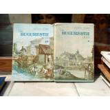 DIN BUCURESTII DE IERI 2 VOLUME - GEORGE POTRA