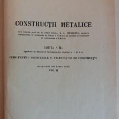 Constructii metalice vol. II - Curs institute si facultati / R5P5F