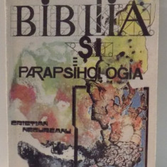 BIBLIA SI PARAPSIHOLOGIA DE CRISTIAN NEGUREANU , 1992